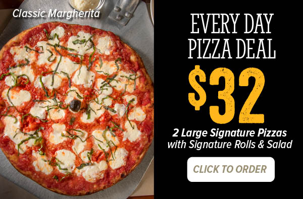 Everyday Pizza Deal - $32