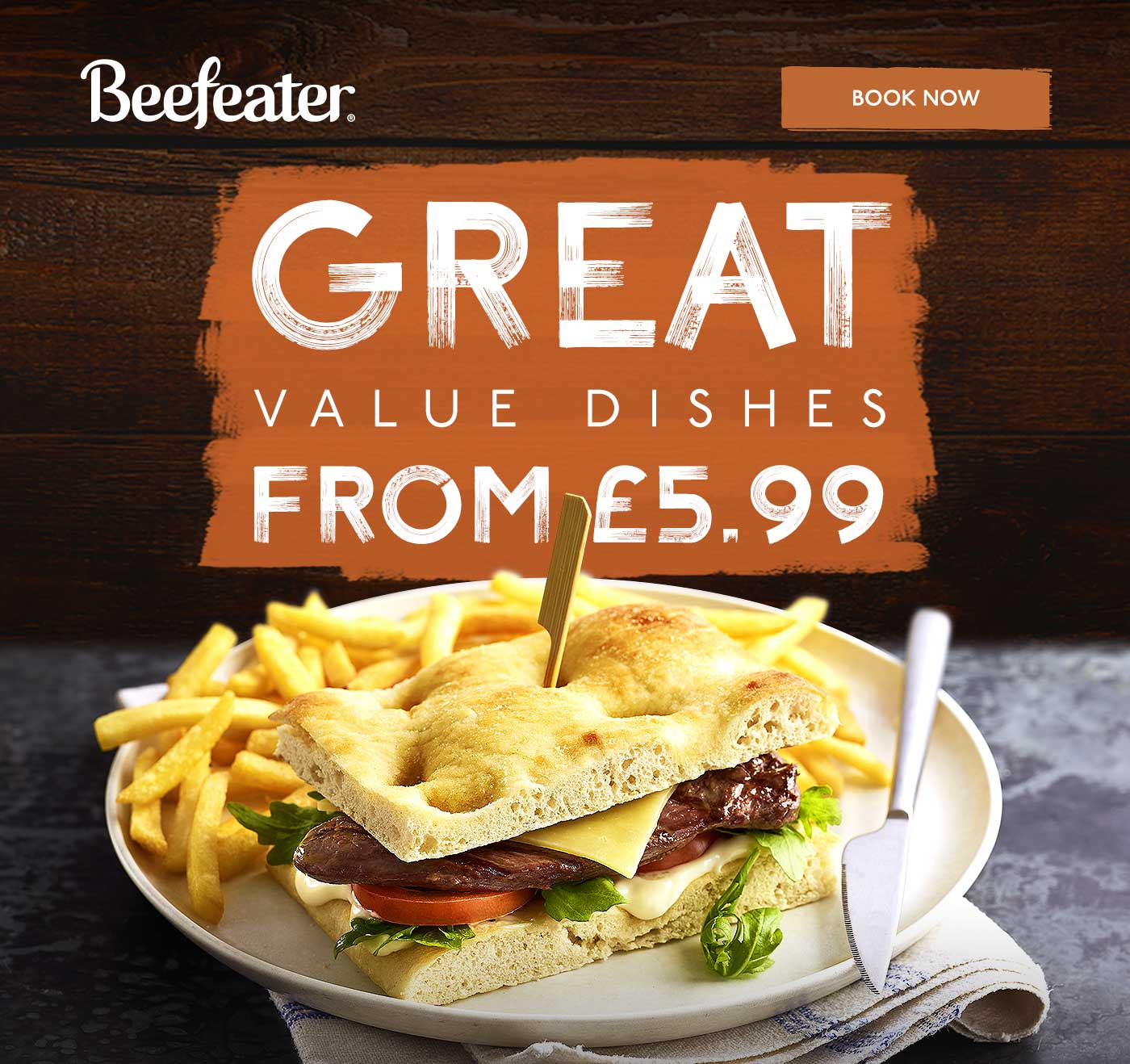 GREAT VALUE DISHES FROM £5.99
