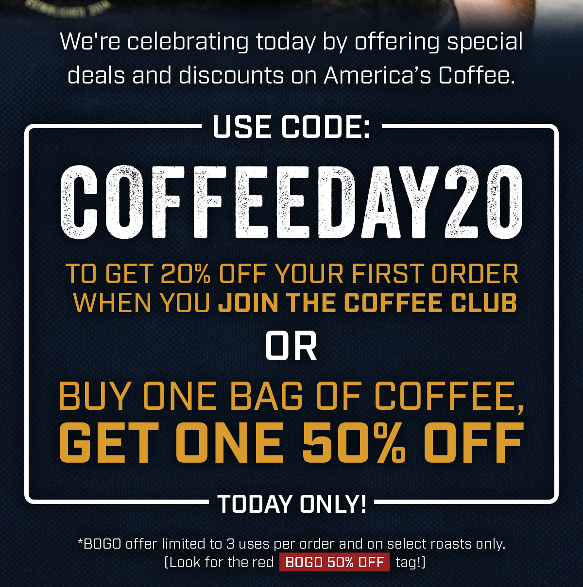 Use Code: Coffeeday20