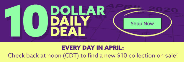 See todays $10 deal - And check back every day at noon cdt to find a new $10 collection on sale!