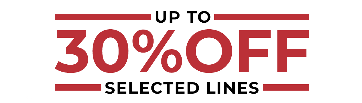 Up to 30% off selected lines.