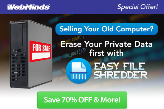 Selling Your Old Computer? Erase Your Private Datafirst with Easy File Shredder!