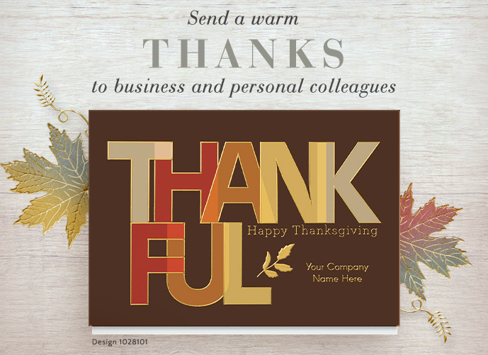 Send a warm THANKS to business and personal colleagues