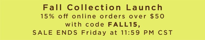 15% off online orders over $50 with code FALL15
