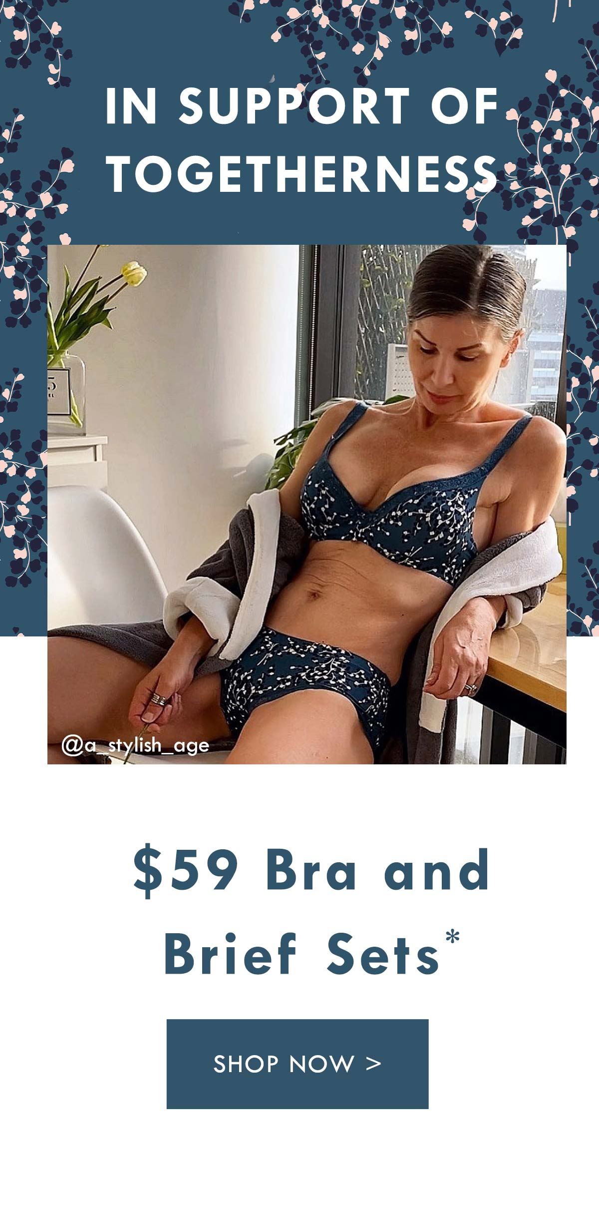 In support of togetherness. $59 Bra and Brief Sets. Shop Now.