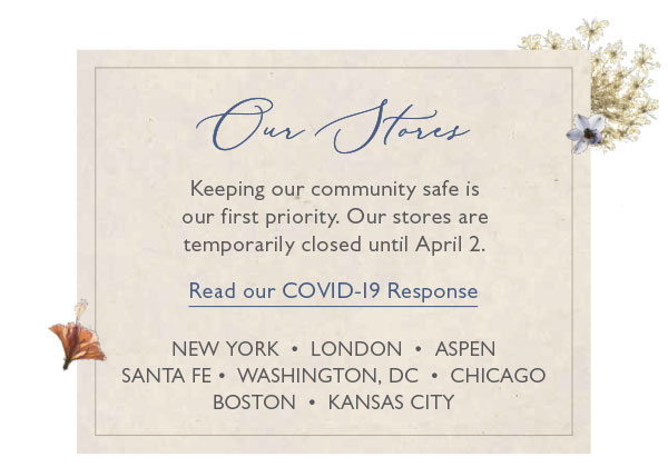 Keeping our community safe is our first priority. Our stores are temporarily closed until April 2.