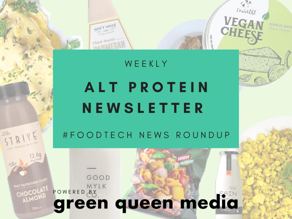 Weekly Alt Protein Newsletter