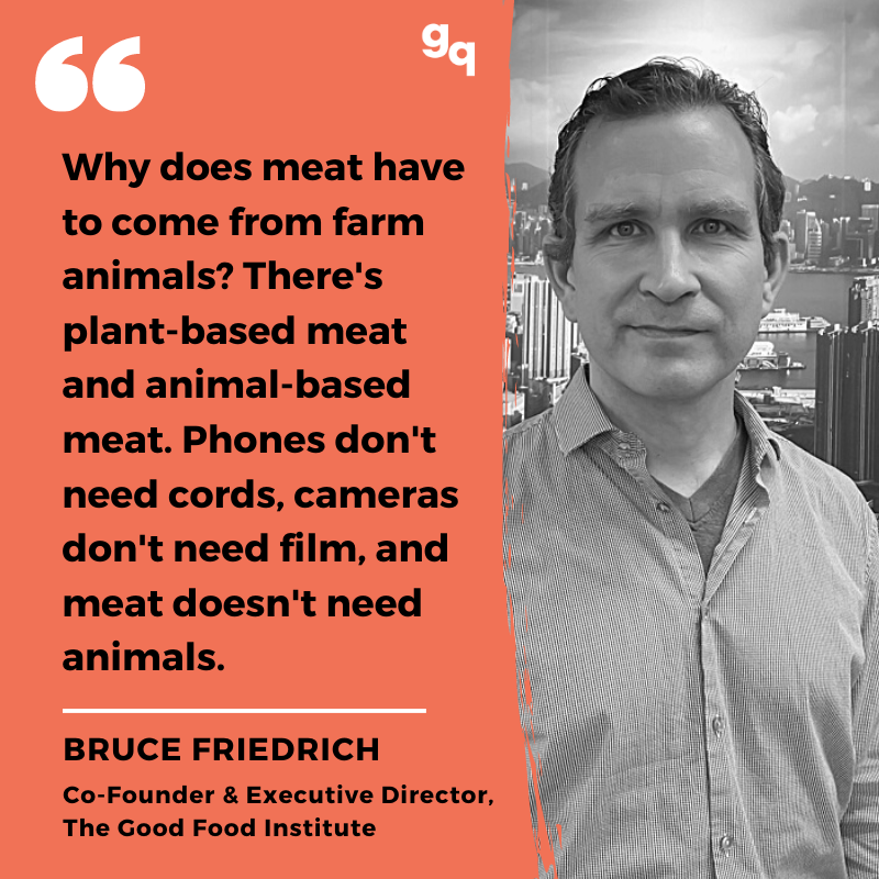 Quote: Bruce Friedrich from GFI on meat without animals