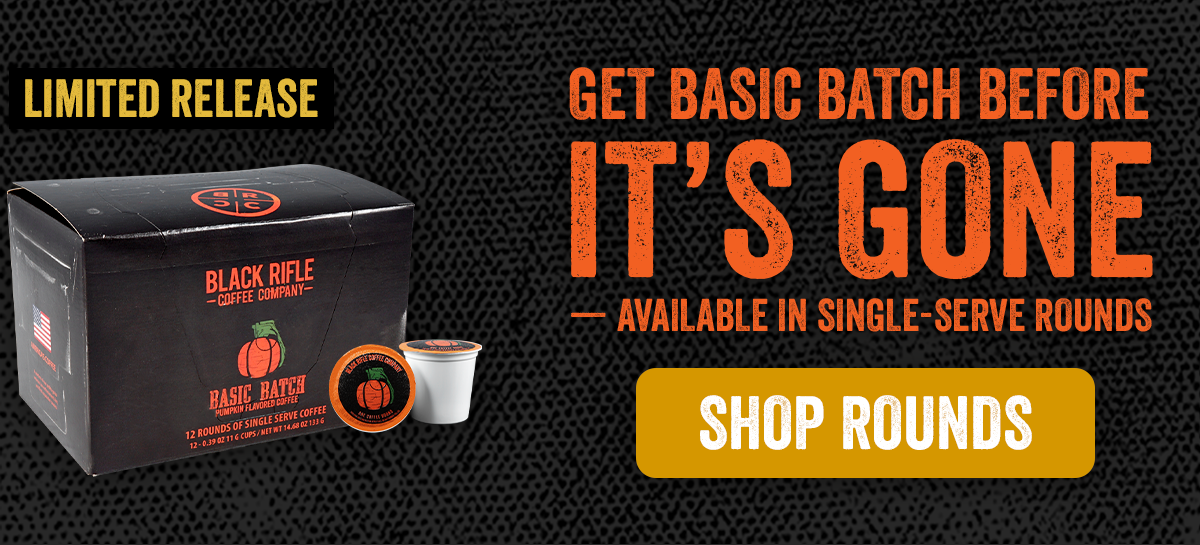 Get Basic Batch Before It''s Gone - Available in Single-Serve Rounds: Shop Rounds