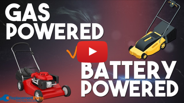 Gas Powered Lawn Mower or Battery Powered Lawn Mower? Which One Is Better? | eReplacementParts.com