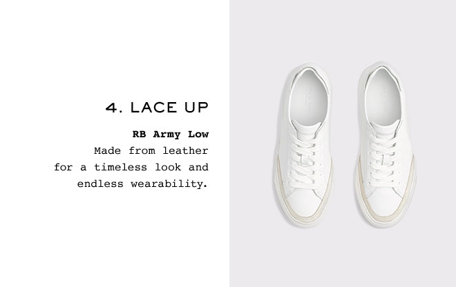4. Lace Up  RB Army Low Made from leather for a timeless look and endless wearability.