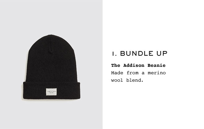 1. Bundle Up  The Addison Beanie Made from a merino wool blend.