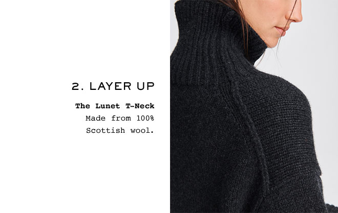 2. Layer Up  The Lunet T-Neck Made from 100% Scottish wool.
