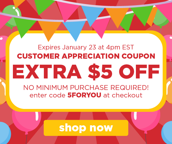 Save an extra $5 off your purchase using code: 5FORYOU