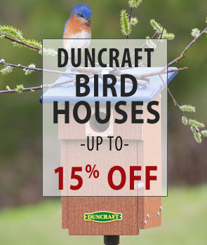 up to 15% Off Duncraft Brand Bird Houses!