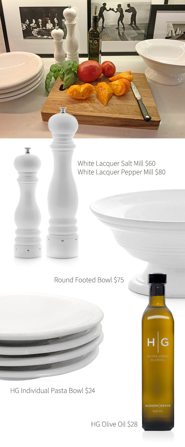 White Lacquer Salt Mill $60 .?White Lacquer Pepper Mill $80 .?Round Footed Bowl $75 .?HG Individual Pasta Bowl $24 .?HG Olive Oil $28