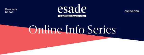 Esade - Online Info Series