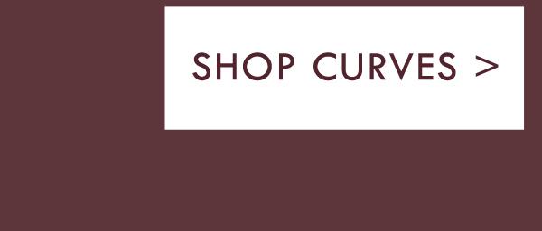Shop Curves.