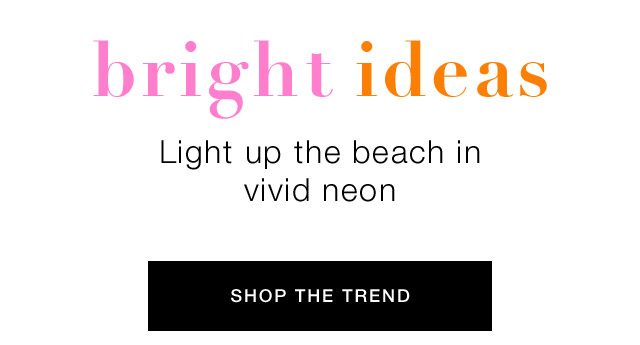 Shop the neon trend