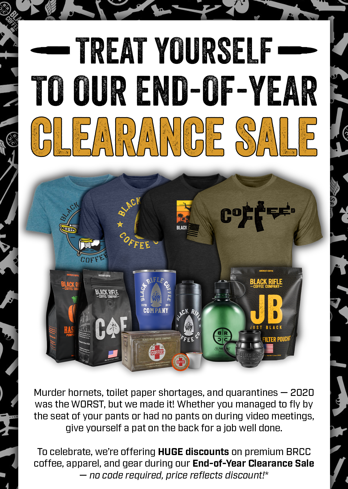 Treat Yourself to our End-of-Year Clearance Sale