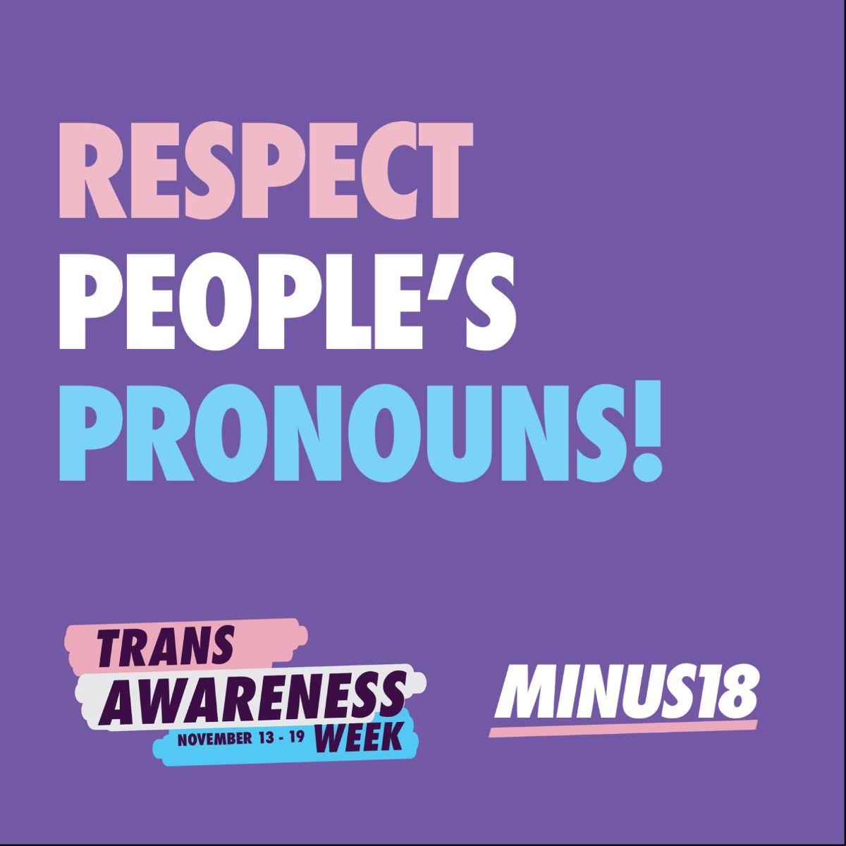 Respect people''s pronouns