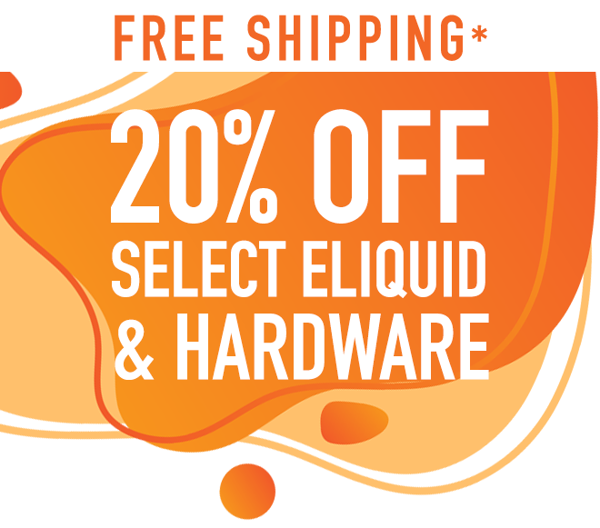 Save On Select Hardware & Ejuice