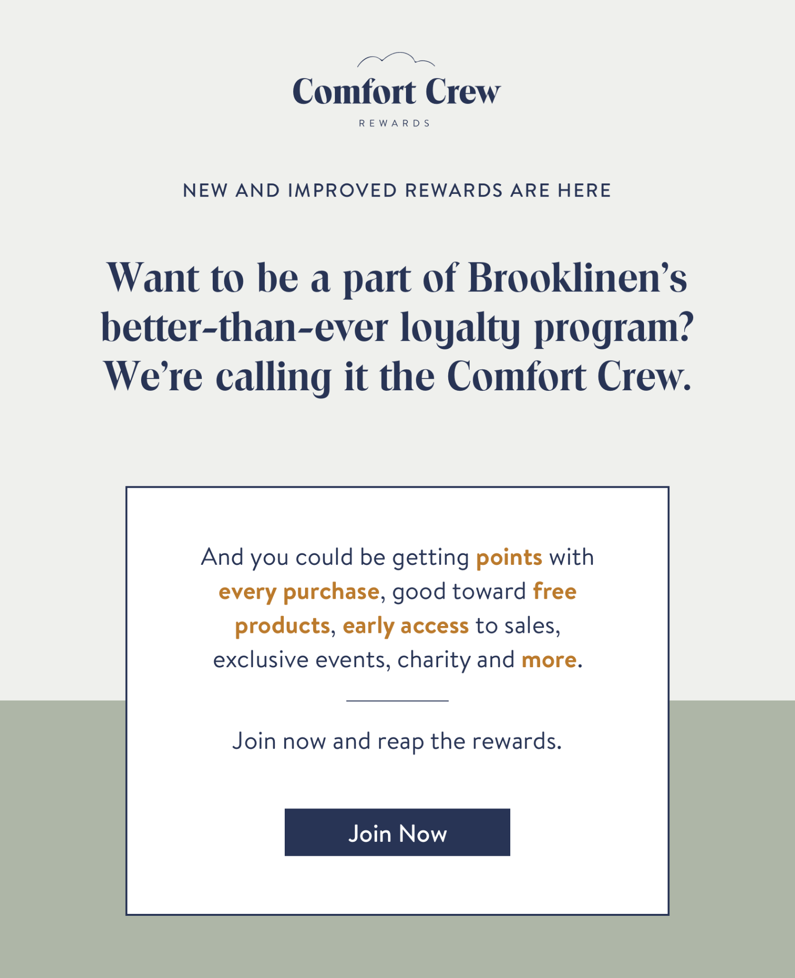 Want to be a part of Brooklinen's better-than-ever loyalty program? We're calling it the Comfort Crew.