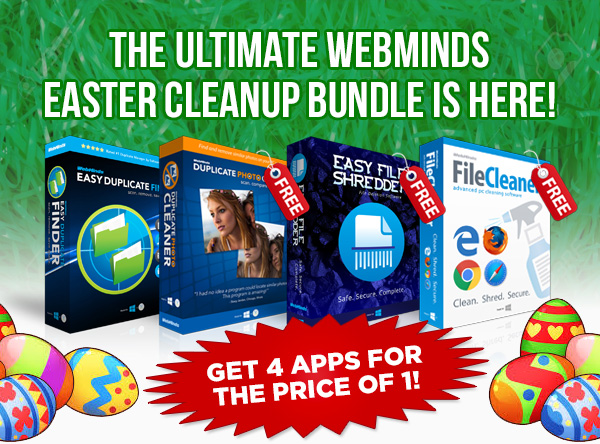 The Ultimate WebMindsEaster Cleanup Bundle Is Here! Get 4 Apps for the Price of 1!