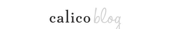 Calico Blog