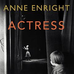 'Actress': Anne Enright