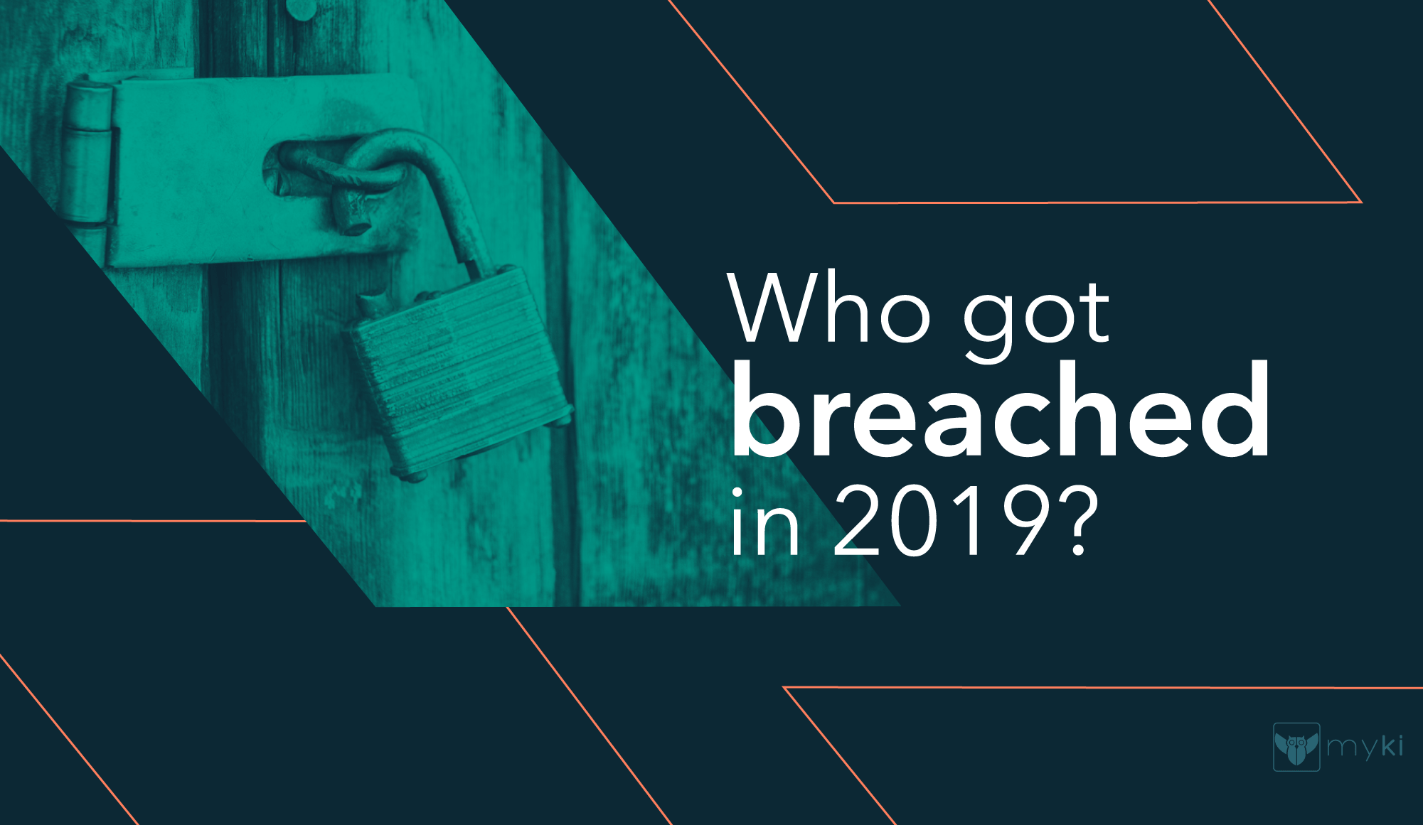 8 Big Data Breaches from 2019 and How to Stay Secure in 2020