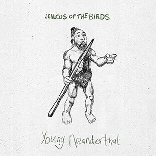 Jealous of the Birds - Young Neanderthalsk Image