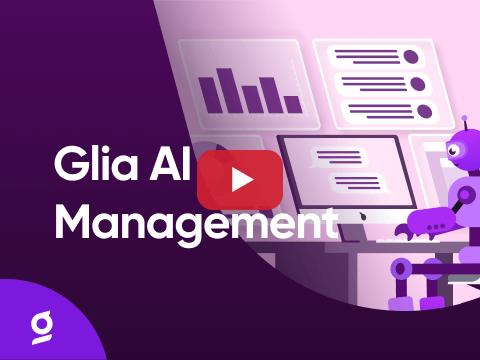 Glia AI Management