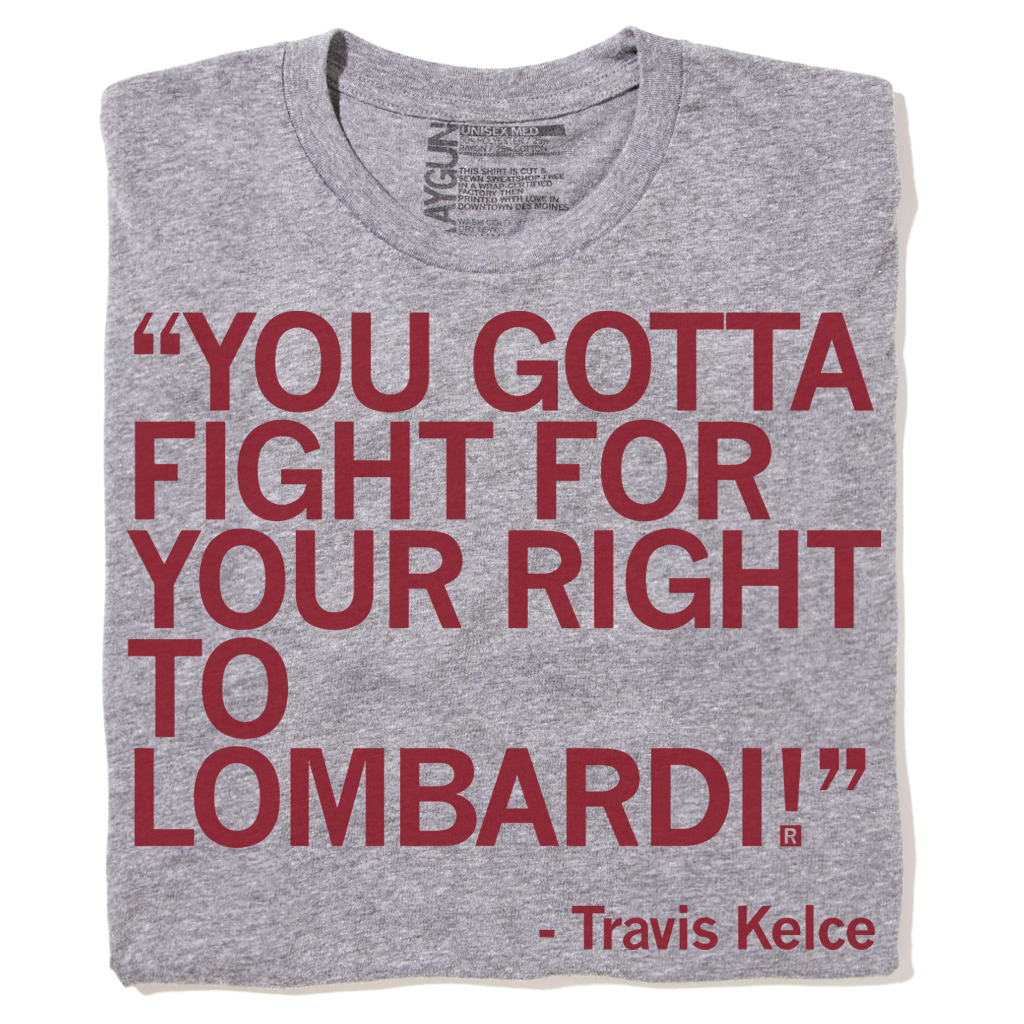 Fight For Your Right To Lombardi