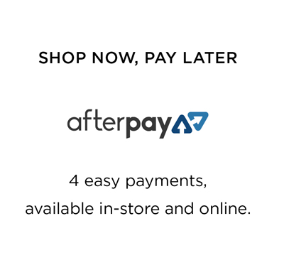 Shop with Afterpay: 4 easy payments, available in-store and online