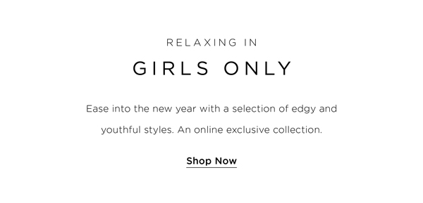 Relax In: Girl's Only