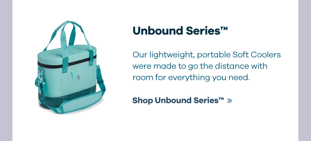 Unbound SeriesT - Our lightweight, portable Soft Coolers were made to go the distance with room for everything you need. | Shop Unbound SeriesT
