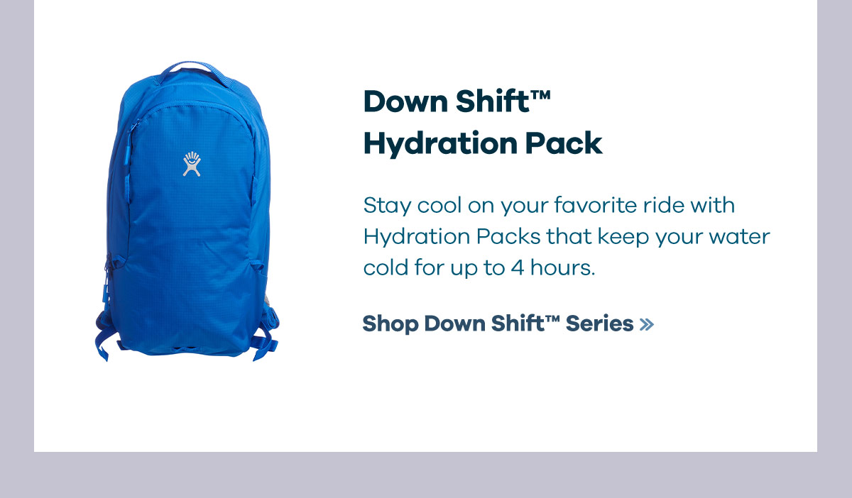 Down ShiftT Hydration Pack - Stay cool on your favorite ride with Hydration Packs that keep your water cold for up to 4 hours. | Shop Down ShiftT Series