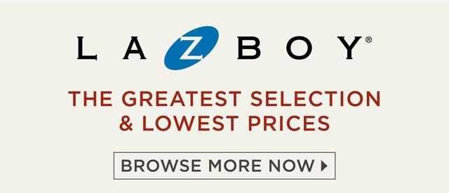 Greatest Selection and lowest prices on La-Z-Boy. Browse more now.