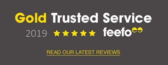 Gold Trusted Service 2019 feefo - Read Our Latest Reviews Here