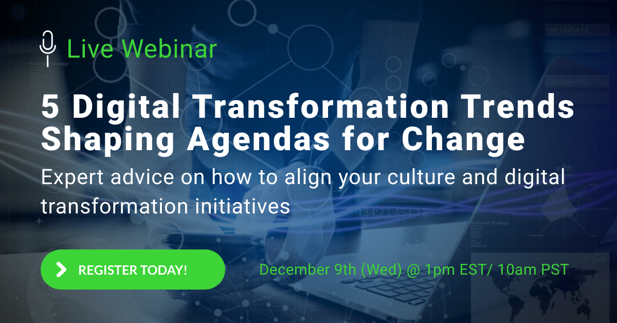 Webinar Registration: Expert advice on how to align culture and digital transformation initiatives