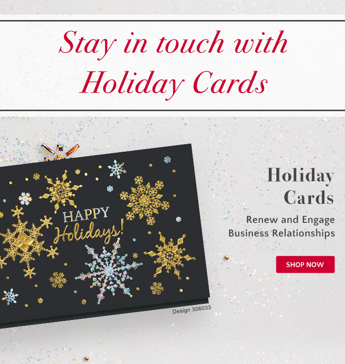 Holiday Cards: Renew and Engage Business Relationships - Shop Now