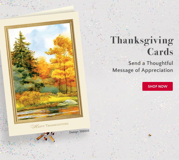 Thanksgiving Cards: Send a Thoughtful Message of Appreciation - Shop Now
