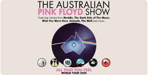 The Australian Pink Floyd Show: All That You Feel World Tour 2020