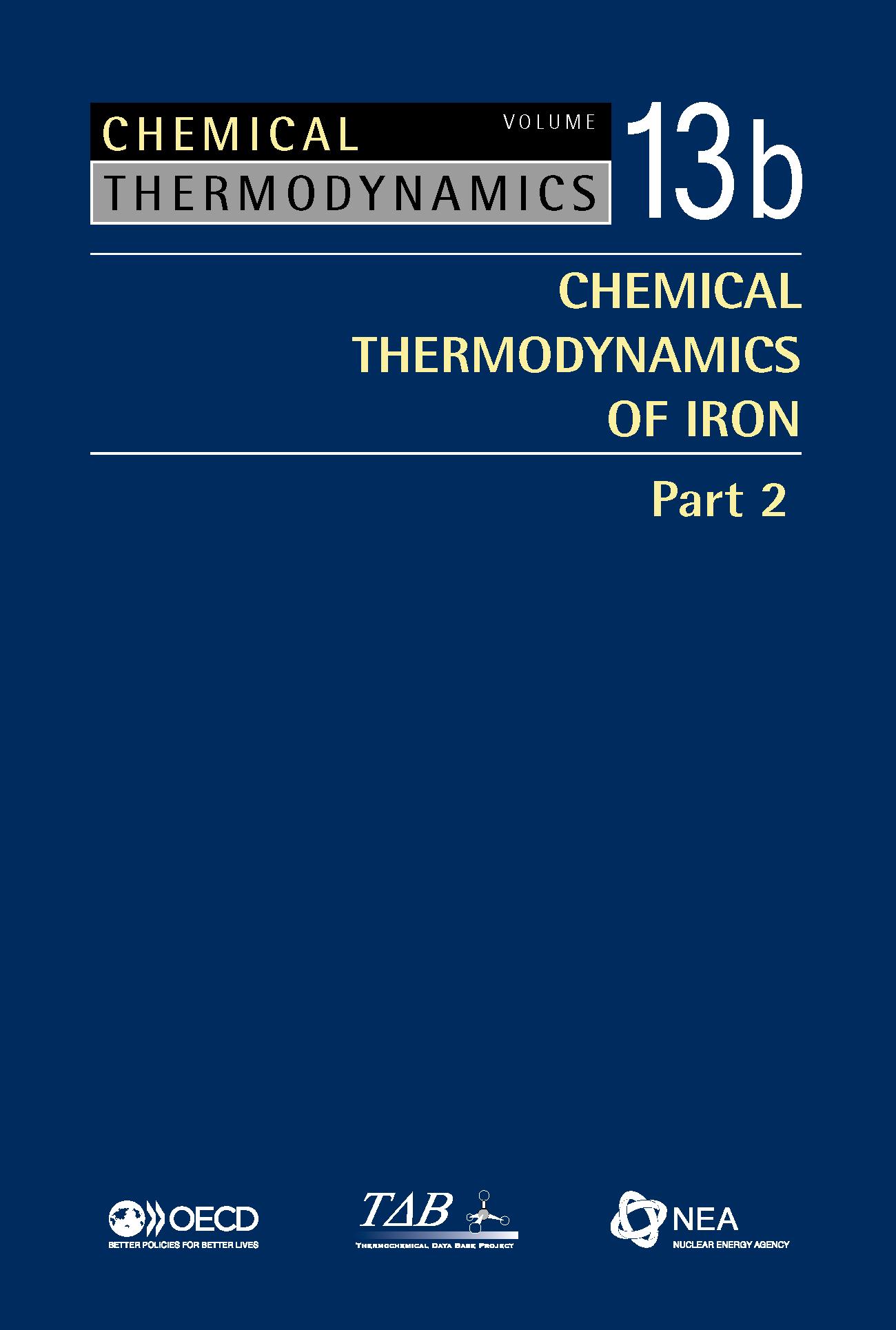 Chemical Thermodynamics Series Volume 13b; Chemical Thermodynamics of Iron, Part 2
