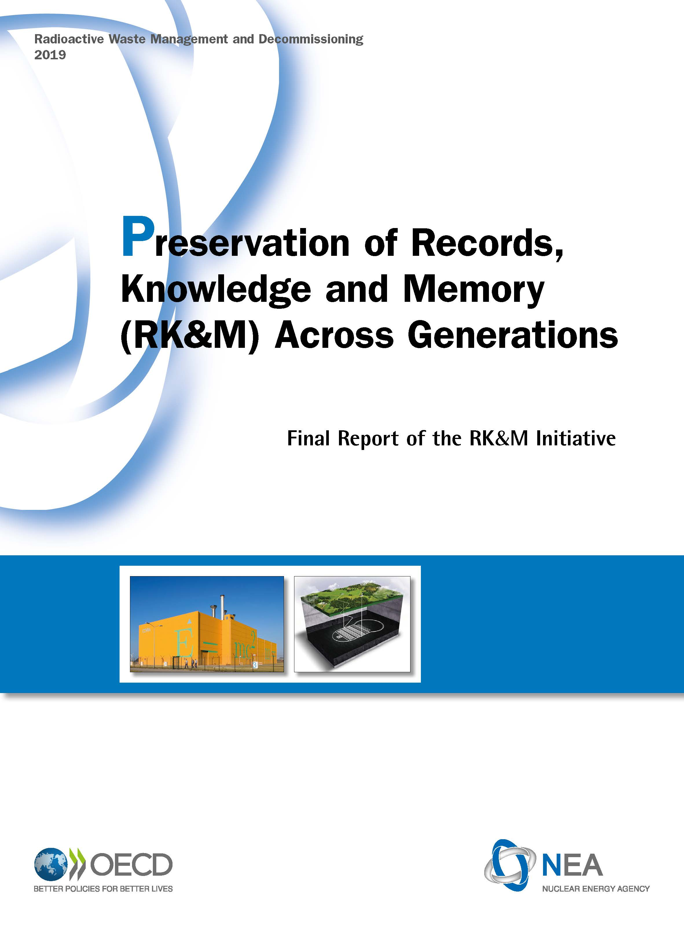 Preservation of Records, Knowledge and Memory (RK&M) Across Generations