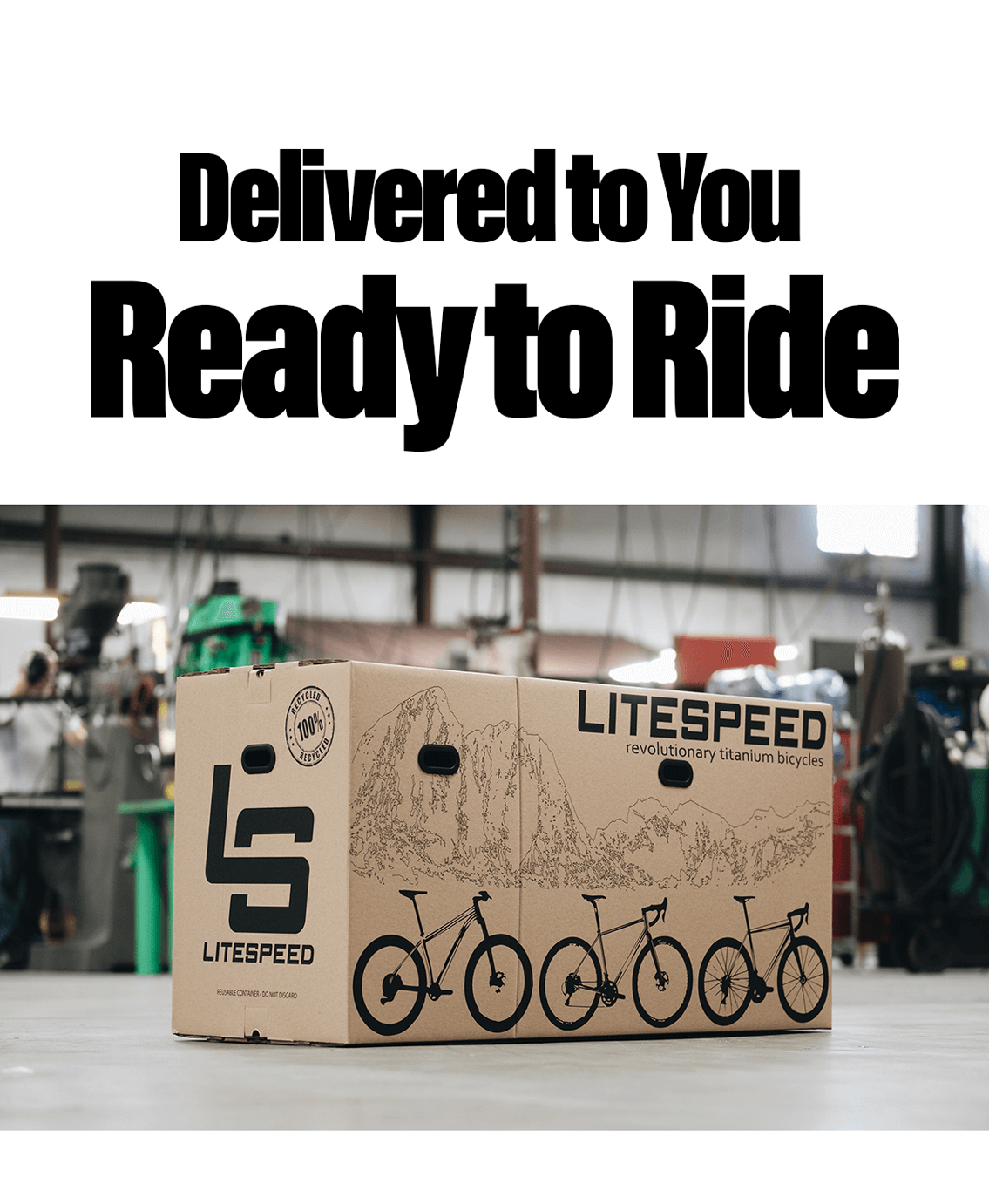 Shipped to your door, fully-assembled and ready to ride.