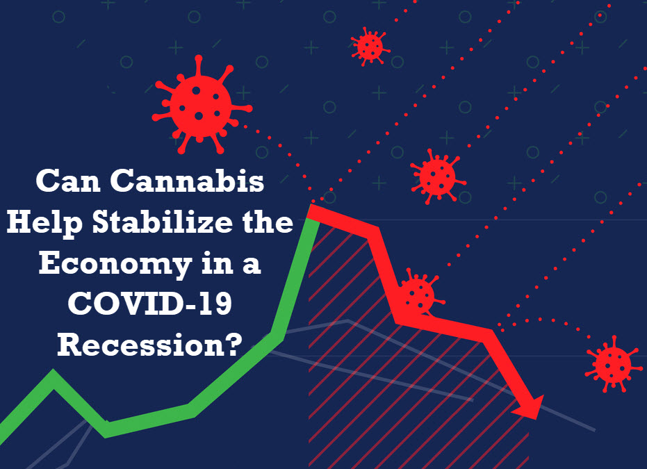 CAN CANNABIS STABILIZE THE ECONOMY