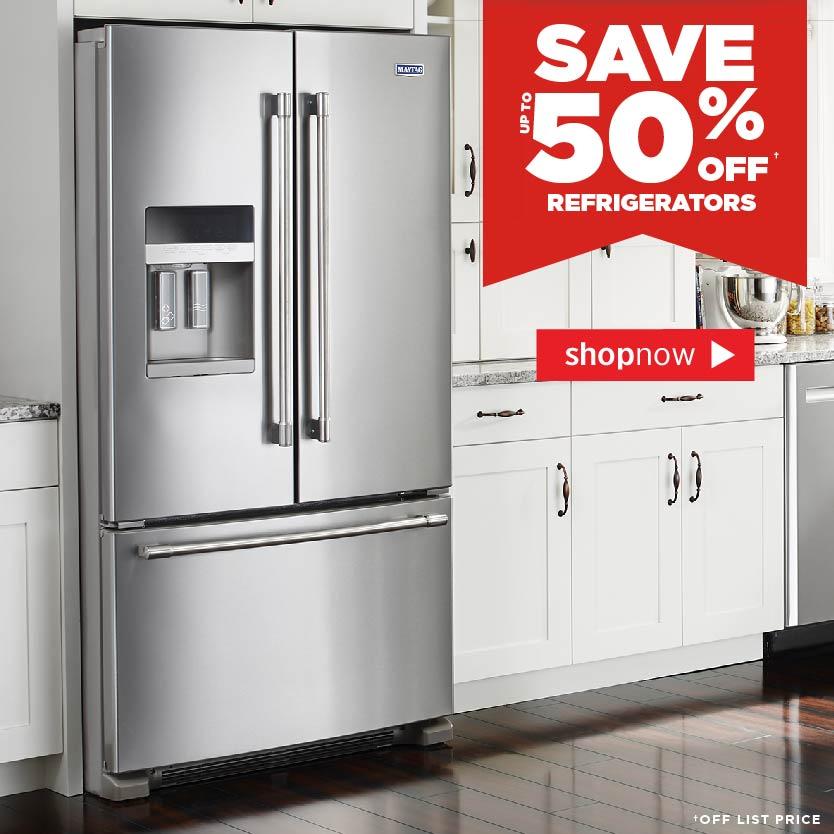 up to 50% Off Refrigerators