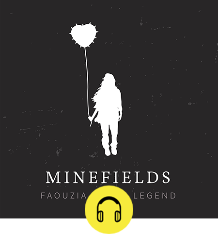 Faouzia and John Legend - Minefields